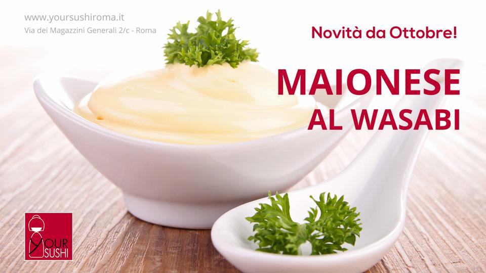 maionese al wasabi condimento per tutti i nostri piatti